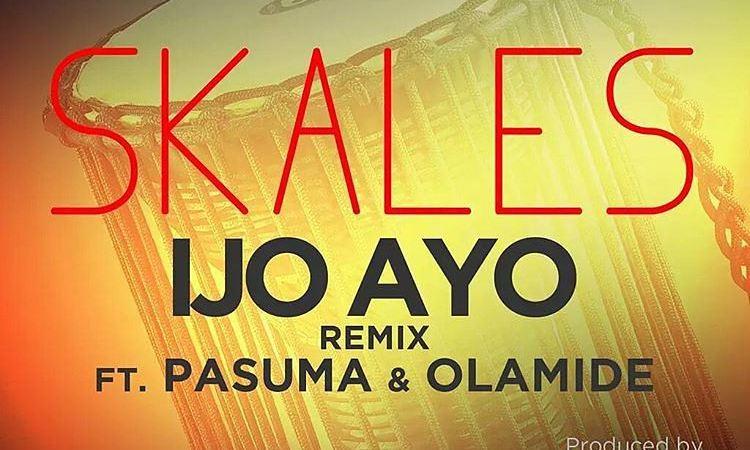 Skales – Ijo Ayo (Remix) ft. Olamide X Pasuma