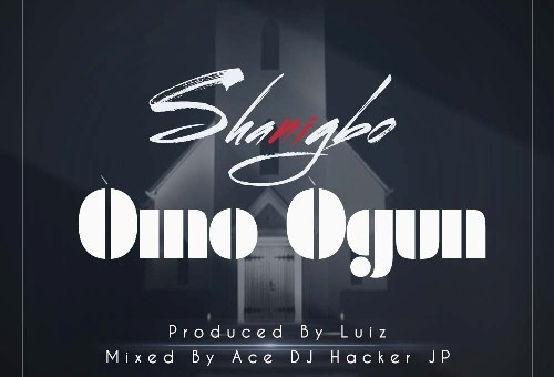 Shanigbo – Omo Ogun