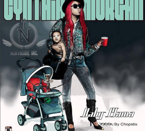 Cynthia Morgan – Baby Mama (Prod. by Chopstix)