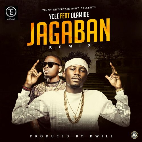 Ycee ft Olamide – Jagaban (Remix)