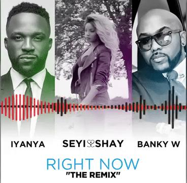 Seyi Shay – Right Now (Remix) ft. Iyanya X Banky W