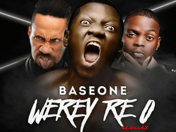 BaseOne Ft. Olamide x Phyno – Werey Re O (Remix)