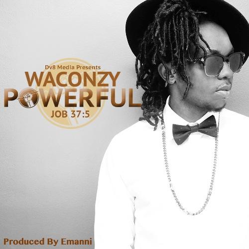 Waconzy - Powerful (Produced by Emmani)