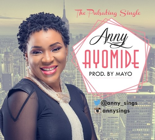 Anny – Ayomide (Prod. by Mayo)