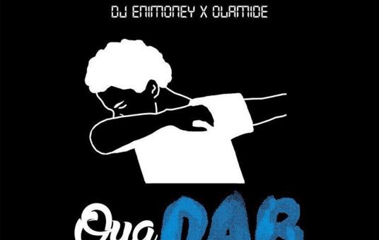 Olamide & DJ Enimoney – Oya Dab