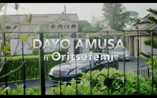 VIDEO: Dayo Amusa ft. Oritsefemi – Aiye Mi (Remix)