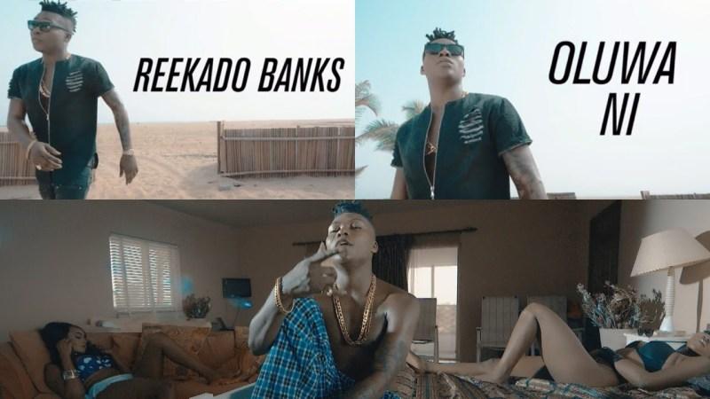 VIDEO: Reekado Banks – Oluwa Ni