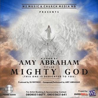 Amy Abraham – Mighty God