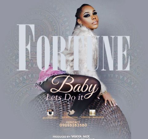 Fortune – Baby Let's Do It
