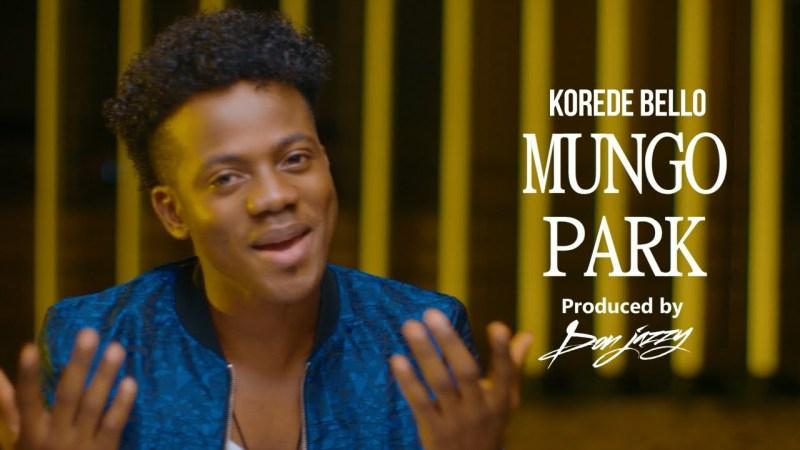 VIDEO: Korede Bello – Mungo Park