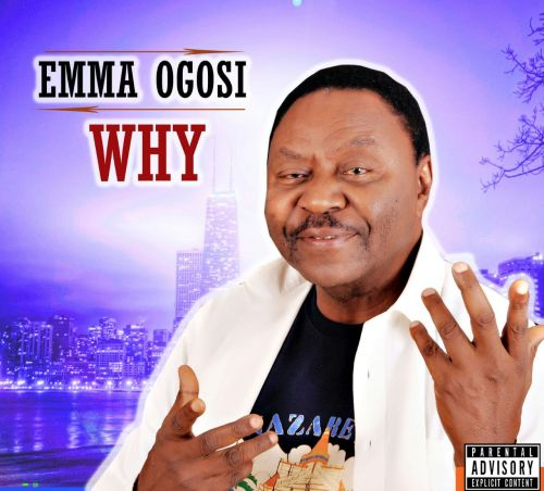 Emma Ogosi - Why