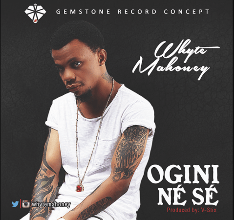 Whyte Mahoney – Ogini Ne Se People