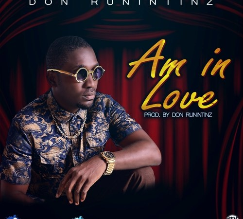 Don Runintinz – Am In Love