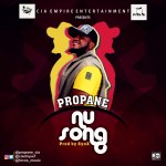 Propane – Nu Song (Prod by SynX)