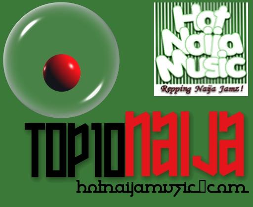 Top Ten Naija Songs 2016