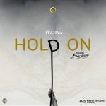 Iyanya – Hold On (Prod by Don Jazzy)