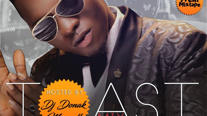DJ Donak – Toast Mix ft. Idahams (Mixtape)