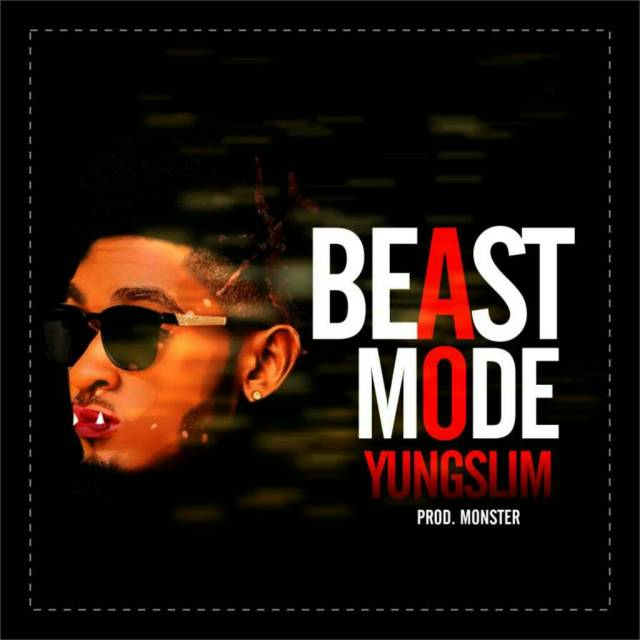 YungSlim - Beast Mode (Prod. Monster)