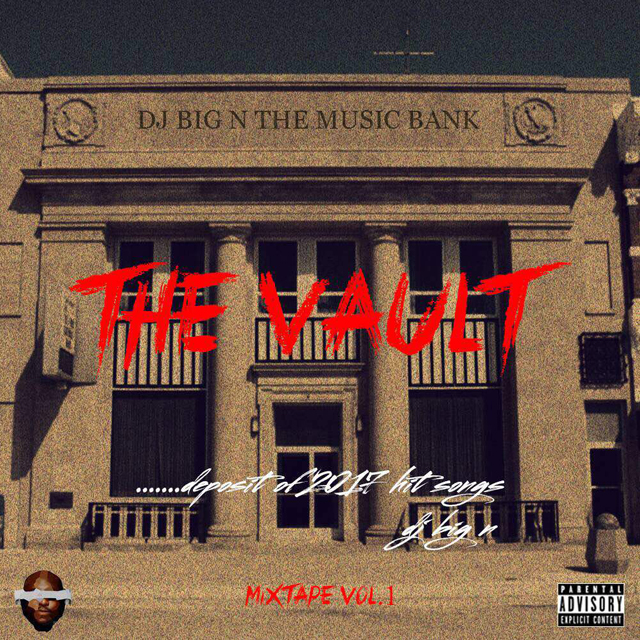 DJ BigN The Vault Mixtape