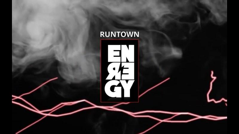 Runtown - Energy (LV)