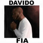Davido – Fia (Prod. by Fresh)