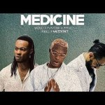 Wizkid – Medicine Remix ft Flavour and Phyno