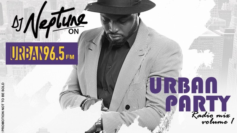 DJ Neptune - Urban Party Radio Mixtape Vol One