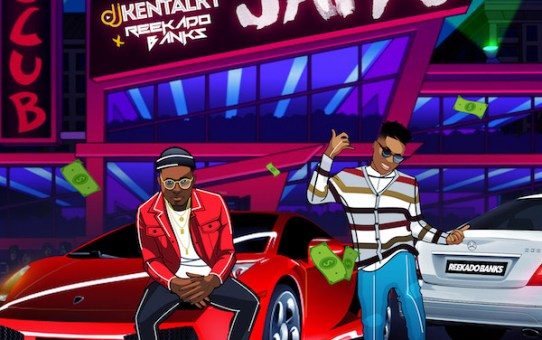 DJ Kentalky - Jaiye ft Reekado Banks