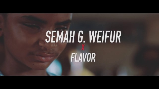 Semah G Weifur All We Need ft Flavour
