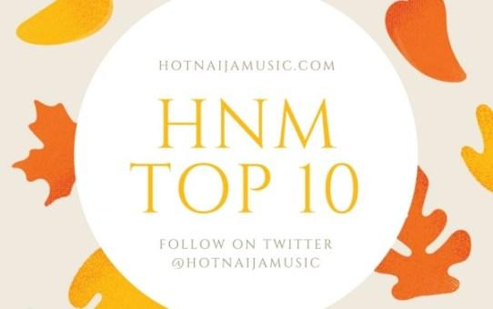 Top 10 Nigerian Hit Songs