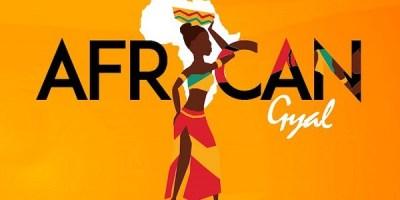 Samklef - African Gyal ft Demarco, Ceeza Milli & DJ Dimplez