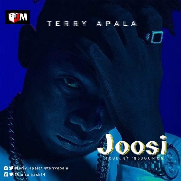 Terry Apala - Joosi (Prod. by Neduction)