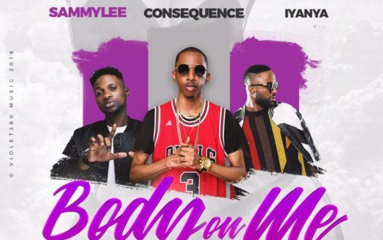 VIDEO: DJ Consequence – Body On Me ft Iyanya & SammyLee