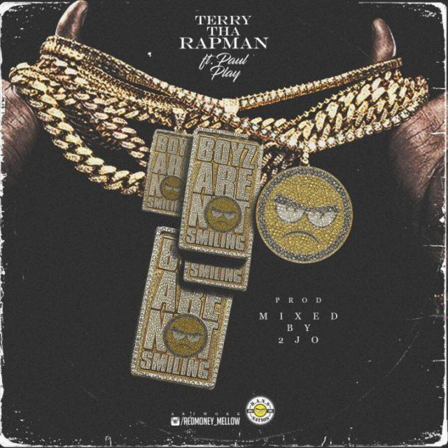 Terry Tha Rapman ft Paul Play Dairo - Boyz Are Not Smiling