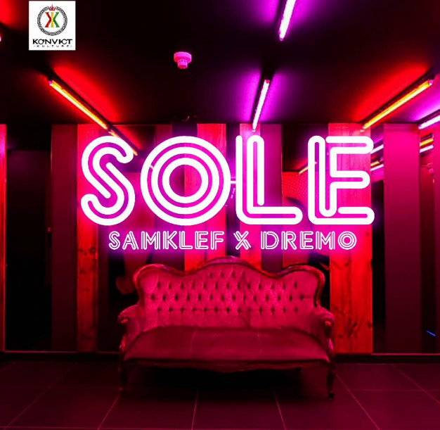 Samklef ft Dremo - Sole