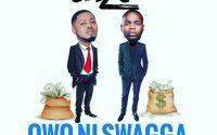 Caze - Owo Ni Swagga ft Olamide