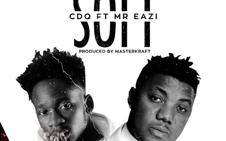 VIDEO: CDQ – Soft ft Mr Eazi