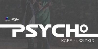 Kcee - Psycho ft WizKid