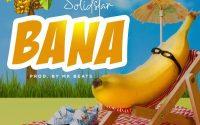 Solidstar - Bana