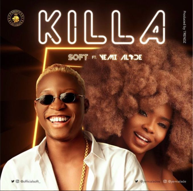Soft - Killa ft Yemi Alade