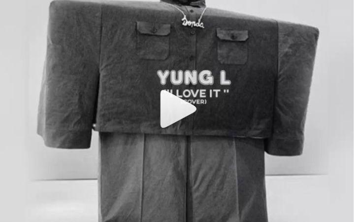 Yung L I Love It