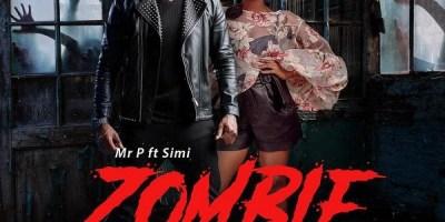 Mr P - Zombie ft Simi