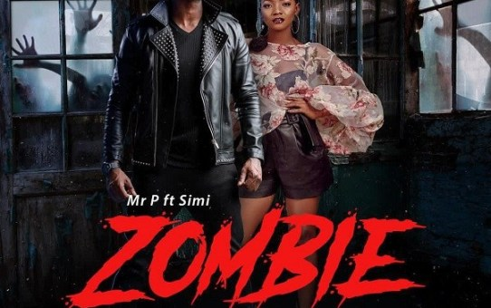Mr P – Zombie ft Simi