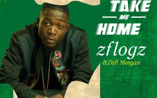 VIDEO: Zflogz – Take Me Home ft Diff Morgan