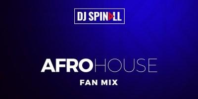 DJ Spinall - Afro House Mix