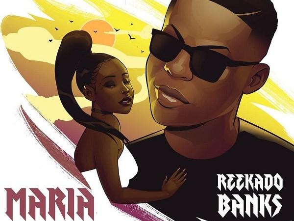 Reekado Banks - Maria