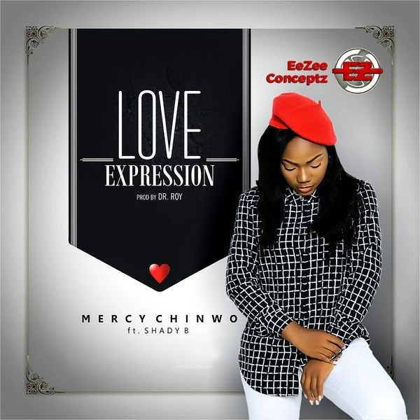 Mercy Chinwo - Love Expression ft. Shady B