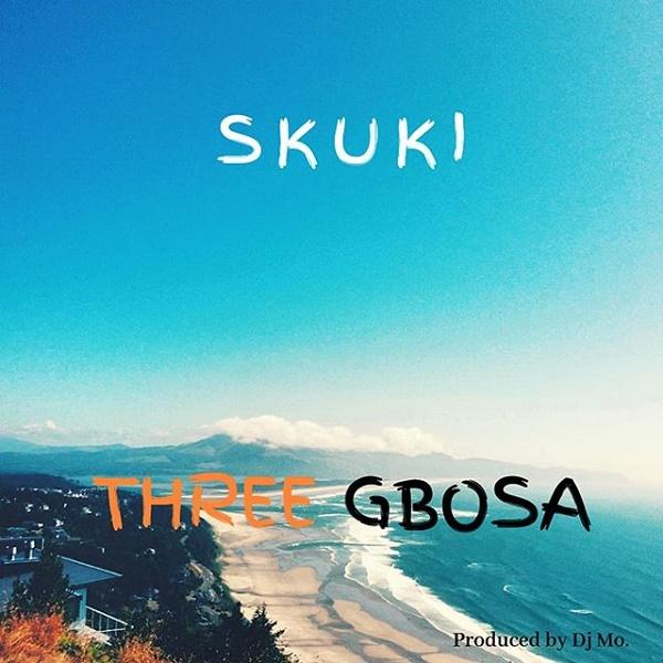 Skuki - Three Gbosa