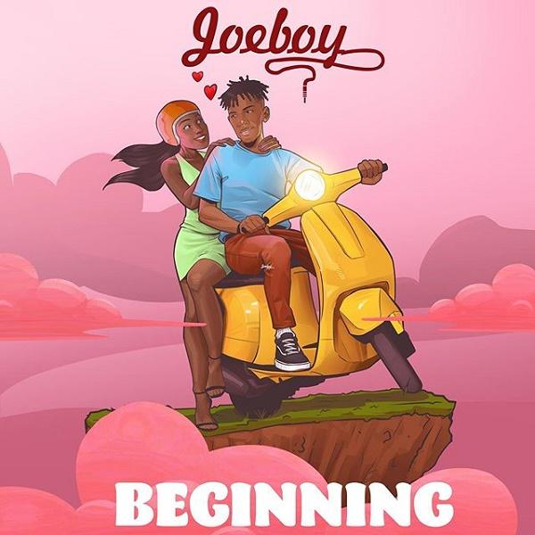 Joeboy - Beginning