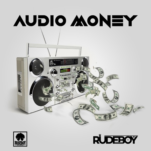 Rudeboy - Audio Money